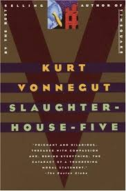 Slaughterhouse-five by Kurt Vonnecut